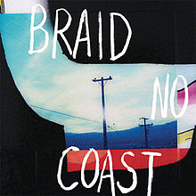 Roe's Best Albums of 2014: #6 – No Coast by Braid