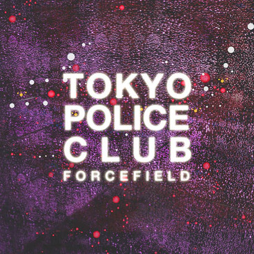 Roe's Best Albums of 2014: #3 – Forcefield by Tokyo Police Club